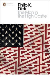 PHILIP K. DICK - The Man in the High Castle
