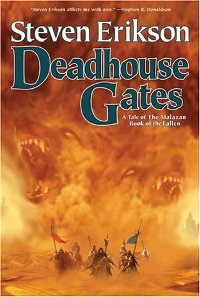 STEVEN ERIKSON - Deadhouse Gates