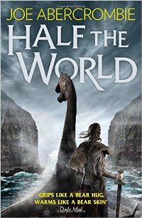 JOE ABERCROMBIE – Half the World