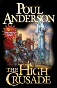 POUL ANDERSON - The High Crusade