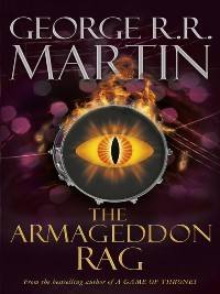 GEORGE R. R. MARTIN - The Armageddon Rag