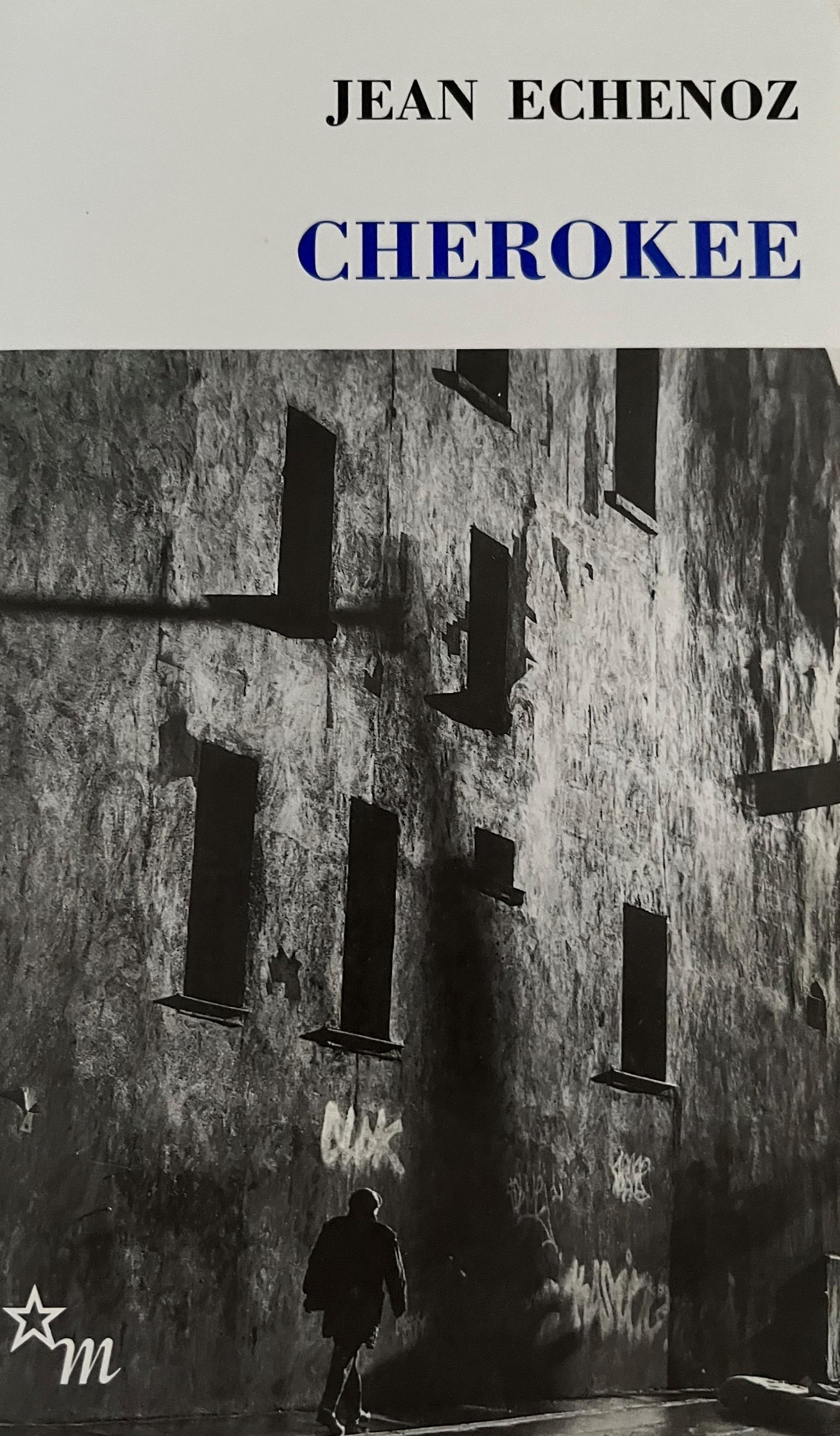 Jean Echenoz - Cherokee