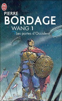 PIERRE BORDAGE - Wang 1 - Les Portes d'Occident