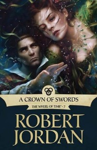 ROBERT JORDAN - A Crown of Swords