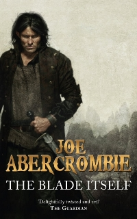 JOE ABERCROMBIE – The Blade Itself