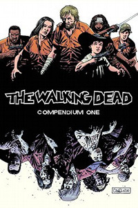 ROBERT KIRKMAN - The Walking Dead: Compendium One