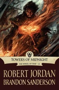 ROBERT JORDAN & BRANDON SANDERSON - Towers of Midnight